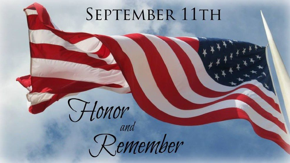 9/11- Honor and Remember.